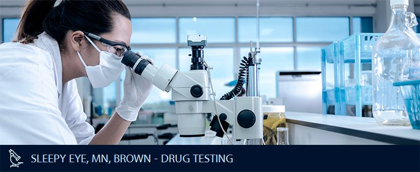 SLEEPY EYE MN BROWN DRUG TESTING