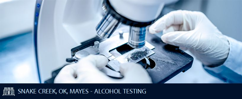 SNAKE CREEK OK MAYES ALCOHOL TESTING